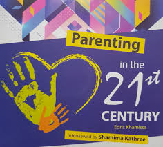 Parenting in the 21st Century By Edris Khamissa - Baitul Hikmah