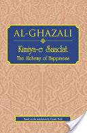 Alchemy of Happiness - Al Ghazali - Baitul Hikmah Islamic Book and Gift Store
