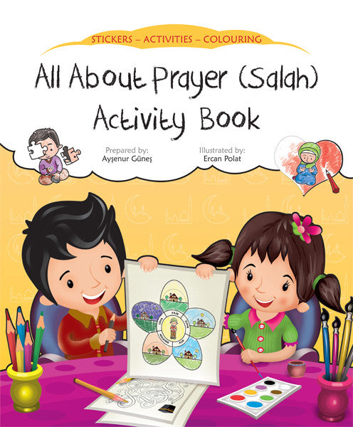 All About Prayer (Salah) Activity Book by Ercan Polat - Baitul Hikmah Islamic Book and Gift Store