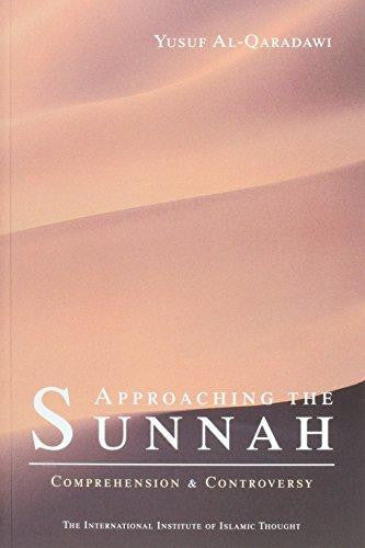 Approaching The Sunnah by Yusuf Al Qaradawi - Baitul Hikmah Islamic Book and Gift Store