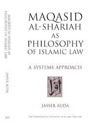 Maqasid Al Shariah As Philosophy Of Islamic Law by Jasser Auda - Baitul Hikmah Islamic Book and Gift Store
