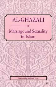 Marriage and Sexuality - Al Ghazali - Baitul Hikmah