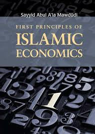 First Principles of Islamic Economics by Abul A'la Mawdudi - Baitul Hikmah Islamic Book and Gift Store