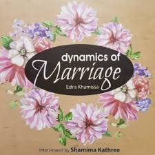Dynamics of Marriage by Edris Khamissa - Baitul Hikmah