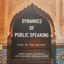 Dynamics of Public Speaking by Edris Khamissa and Adv Mahomed Abdullah Vahed - Baitul Hikmah