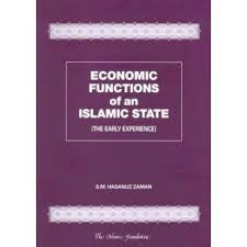 Economic Functions of an Islamic State (The Early Experience) by S. M Hasnuz Zaman - Baitul Hikmah Islamic Book and Gift Store