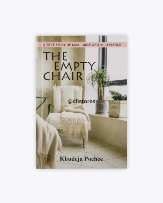 The Empty Chair by Khudeja Pochee - Baitul Hikmah Islamic Book and Gift Store