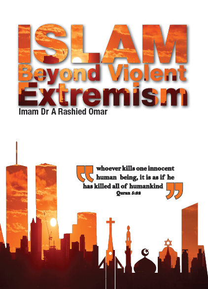 Islam Beyond Violent Extremism By Imam Dr A Rashied Omar - Baitul Hikmah Islamic Book and Gift Store