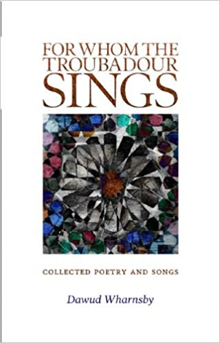 For Whom the troubadour Sings Dawud Wharnsby - Baitul Hikmah