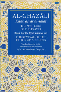 Al-Ghazali The Mysteries of the Prayer and Its Important Elements - Baitul Hikmah Islamic Book and Gift Store