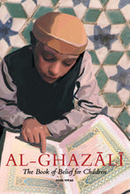 Al-Ghazali 2 - The Book of Belief (Curriculum and workbook) set 2 - Baitul Hikmah