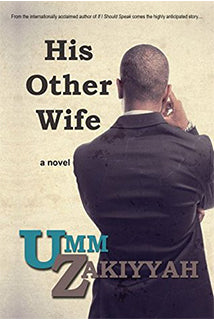 His other Wife by Umm Zakiyyah - Baitul Hikmah