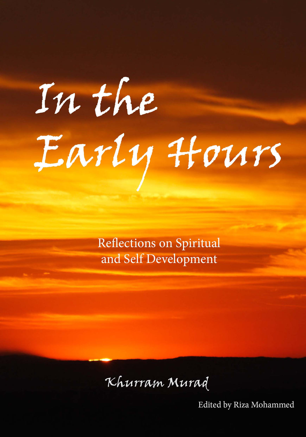 In The Early Hours by Khurram Murad - Baitul Hikmah