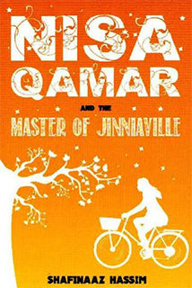 Nisa Qamar and the Master of Jinnaiville by Shafinaaz Hassim - Baitul Hikmah