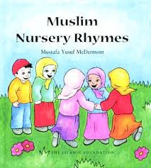 Muslim Nursery Rhymes + CD by Mustafa Yusuf McDermont - Baitul Hikmah