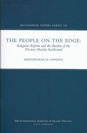 People On The Edge: Religious Reform and the Burden of the Western Muslim Intellectual by  Abdelwahab El Affendi - Baitul Hikmah