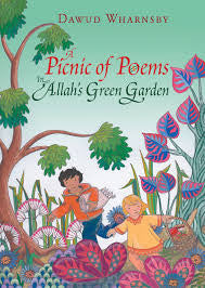 A Picnic of Poems: In Allah's Green Garden + CD by Dawud Wharnsby - Baitul Hikmah Islamic Book and Gift Store