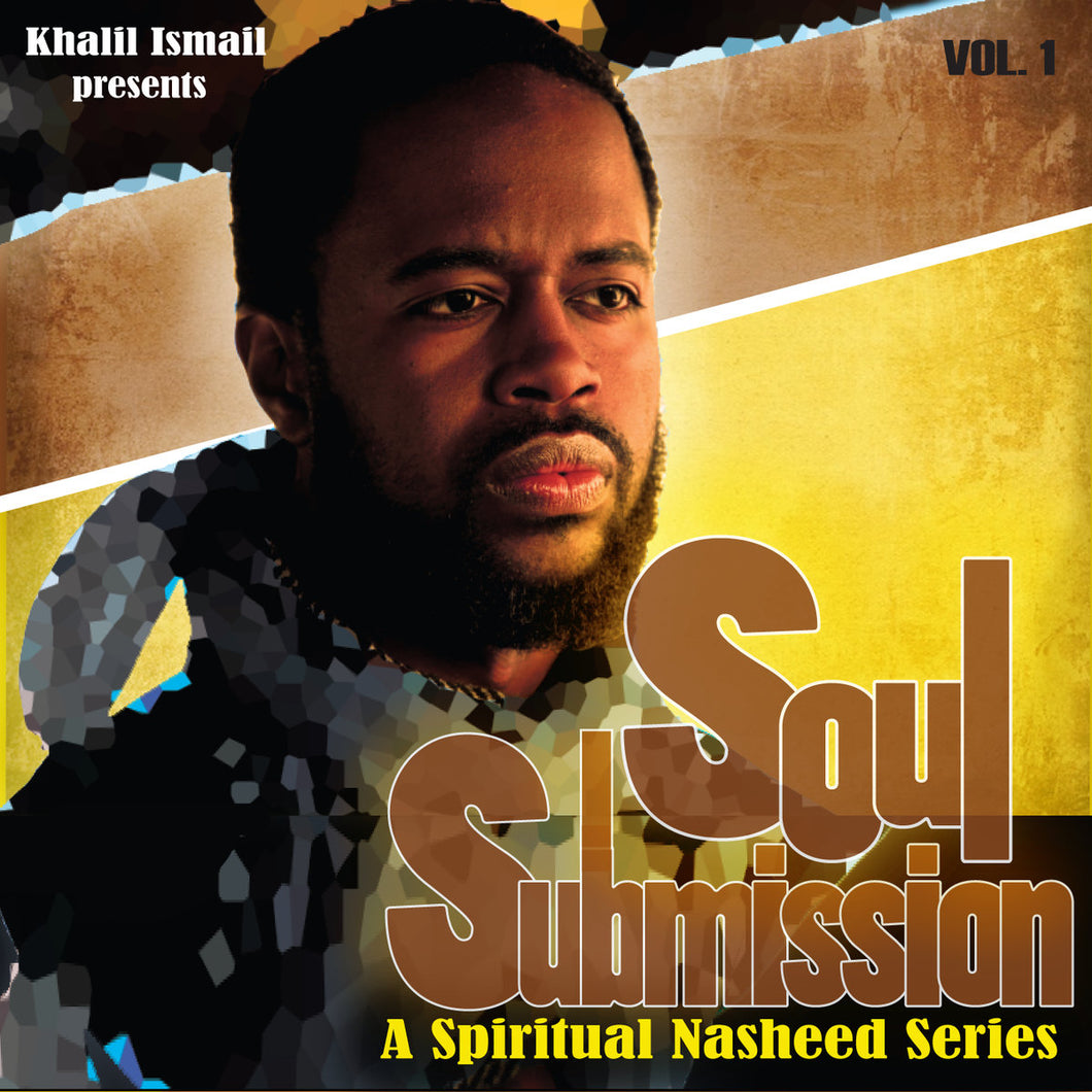 Soul Submission By Khalil Ismail - Baitul Hikmah