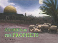 Stories of the Prophets by Babar Maqbool - Baitul Hikmah Islamic Book and Gift Store