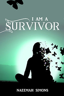 I am a Survivor by Naeemah Simons - Baitul Hikmah
