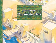 Timeless Quran Stories by Dr Tahira Arshed - Baitul Hikmah Islamic Book and Gift Store