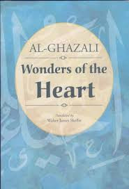 Wonders of the Heart - Al Ghazali - Baitul Hikmah
