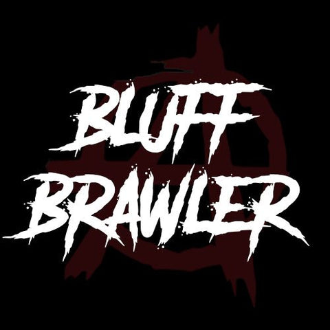 Bluff Brawler 30ml