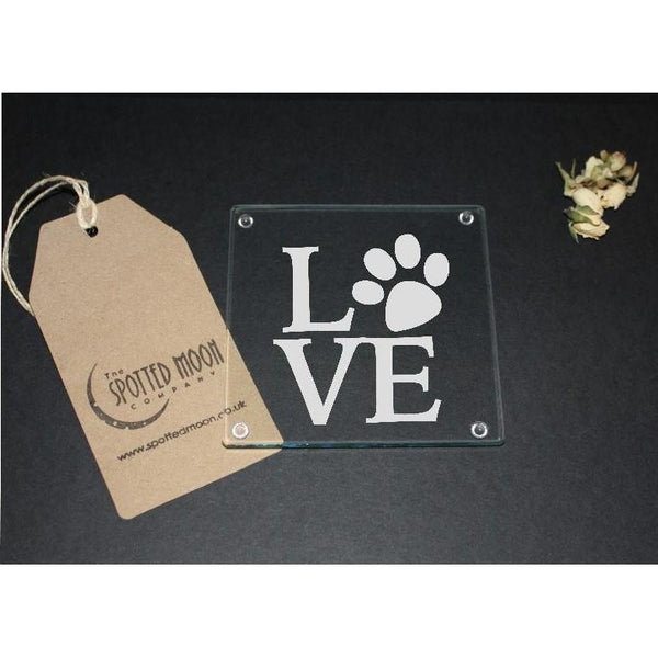 Engraved Glass Coaster LOVE (paw print) - The Spotted Moon Company