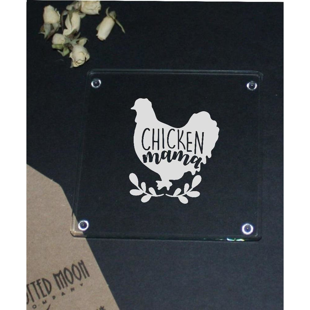 Engraved glass coaster - chicken mama - The Spotted Moon Company