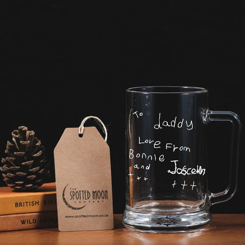 Engraved One Pint Glass Tankard - Personalised with your child's handwriting