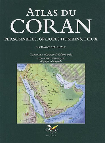 Atlas Du Coran : Personnages, Groupes Humains, Lieux, Book, Yoorid, YOORID