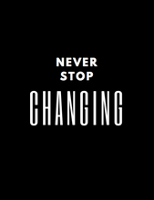 """Never Stop..."" Prints"