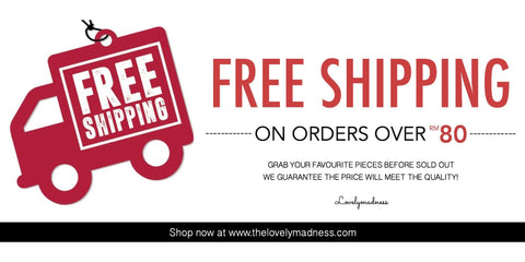 Free Shipping for orders above RM80