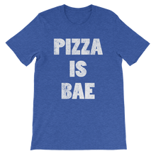 Pizza is BAE Unisex short sleeve t-shirt
