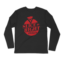 Slice is Right Pizza Long Sleeve Fitted Crew