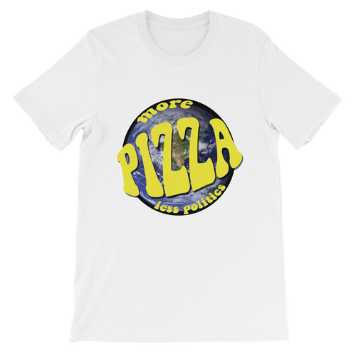 More Pizza Less Politics Unisex short sleeve t-shirt