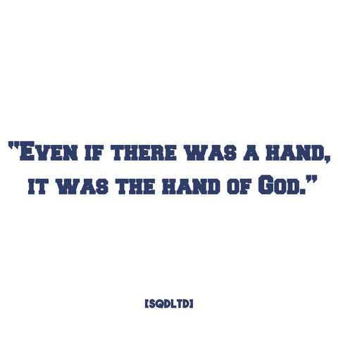 Hand Of God Quote