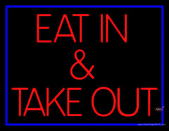 Eat And Take Out Real Neon Glass Tube Neon Sign