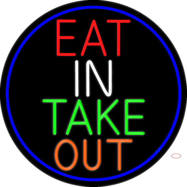 Eat In Take Out Oval With Blue Border Real Neon Glass Tube Neon Sign