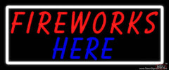 Fireworks Here Handmade Art Neon Sign