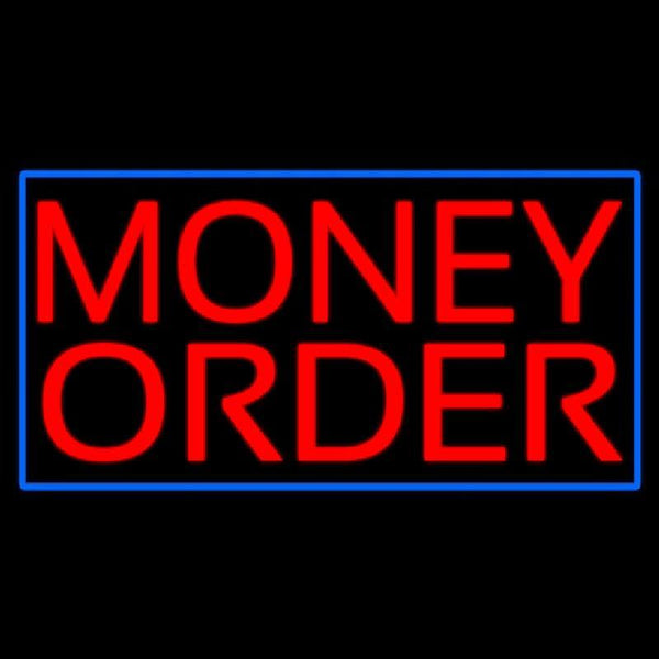 Red Money Order Blue Border Handmade Art Neon Sign
