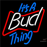 Budweiser Its A Bud Thing Neon Beer Sign