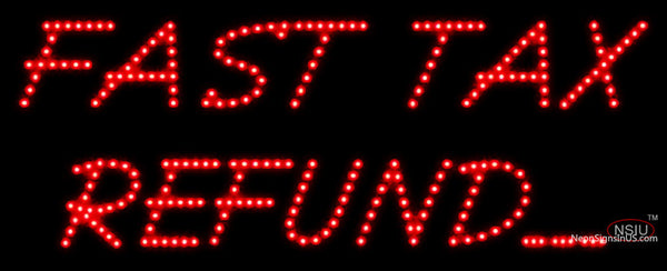 Custom Fast Tax Refund led Sign