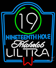 Michelob Ultra th Hole Neon Beer Signs