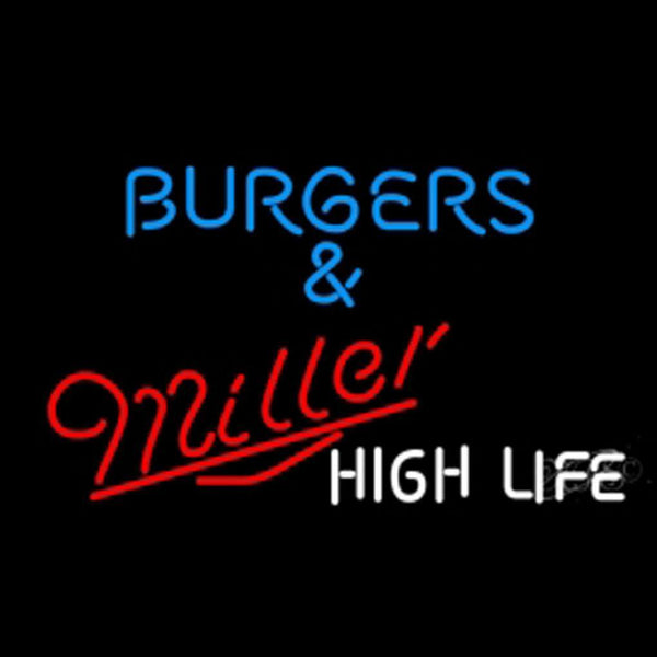 Miller High Life Burgers Beer Neon Light