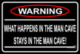 Warning Stays In Man Cave Neon Sign