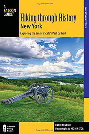 Hiking Through History NEW YORK by Randi Minetor