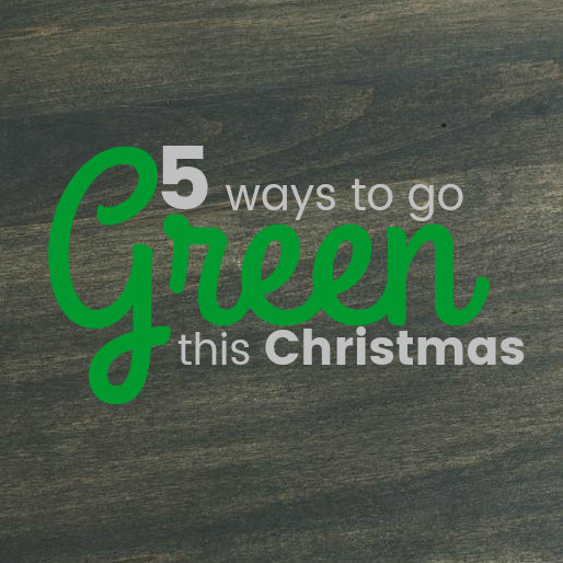 5 Ways to Go Green this Christmas