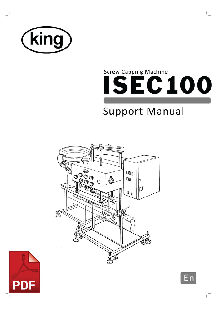 King ISEC100 Screw Capping Machine User Instructions and Servicing Manual