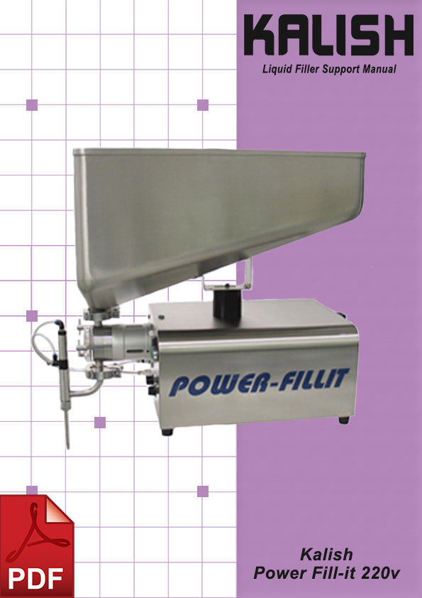 Kalish Power Fillit 220v Liquid Filler User Instructions and Servicing Manual